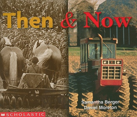 Inventions Then And Now Then Now Paperback