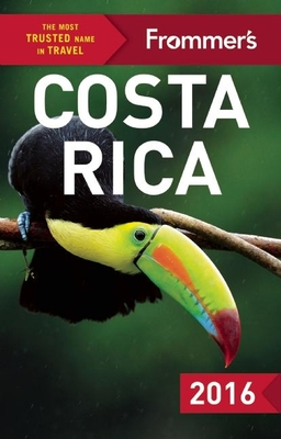 Frommer's Costa Rica 2016 Eliot Greenspan