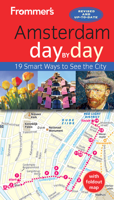 Frommer's Amsterdam Day by Day [With Foldout Map] Sasha Heseltine