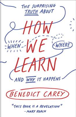 How We Learn and Why it Happens