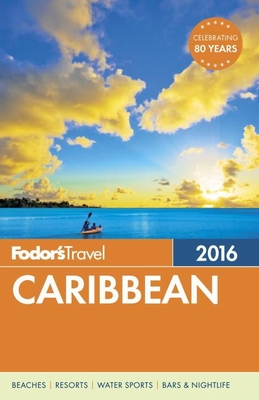 Fodor's Caribbean 2016 Fodor's