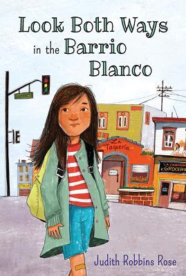 Look Both Ways in the Barrio Blanco