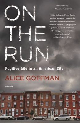 On the Run: Fugitive Life in an American City