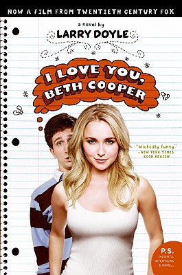 I Love You, Beth Cooper  Doyle, Larry