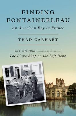 Finding Fontainebleau: An American Boy in France image_path