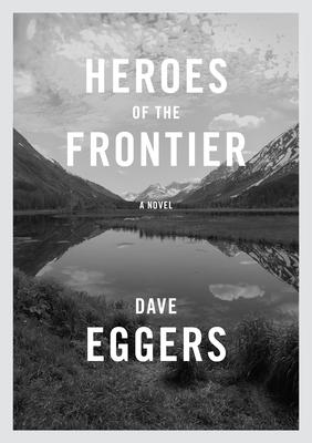 Heroes if the Frontier