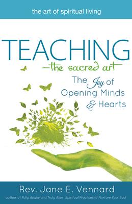 Teaching: The Sacred Art