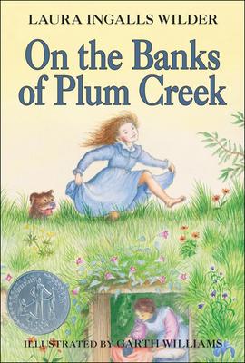 On The Banks Of Plum Creek On the Banks of Plum Creek