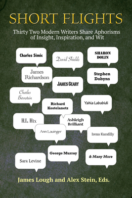 Short Flights: Thirty-Two Modern Writers Share Aphorisms of Insight, Inspiration, and Wit image_path
