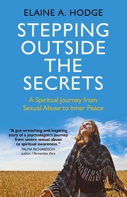 Stepping Outside Secrets