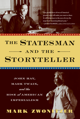 The Statesman and the Storyteller: John Hay, Mark Twain, and the Rise of American Imperialism image_path
