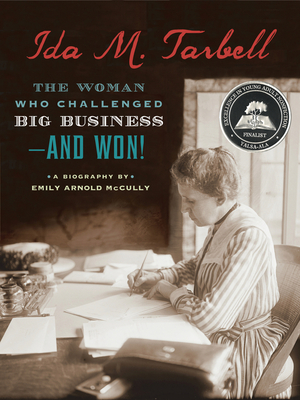 Ida Tarbell: The Woman Who Challenged Big Business - And Won!