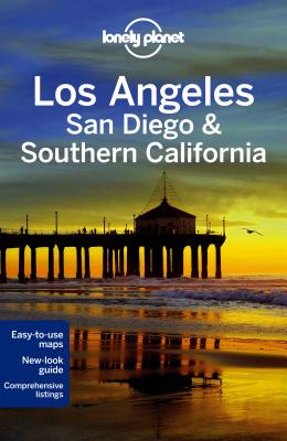 Lonely Planet Los Angeles, San Diego & Southern CaliforniaSara Benson, Andrew Bender, Lonely Planet