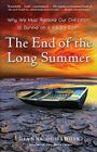 The End of the Long Summer