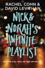 Nick & Norah's Infinite Playlist by Rachel Cohn & David Levithan