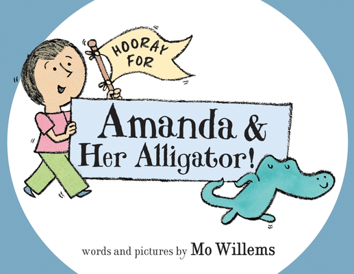 Hooray for Amanda & Her Alligator! Cover