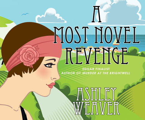 A Most Novel Revenge: A Mystery (Amory Ames #3) cover