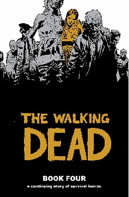 The Walking Dead, Book 4 cover image