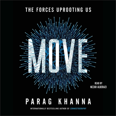 Move: The Forces Uprooting Us Cover Image