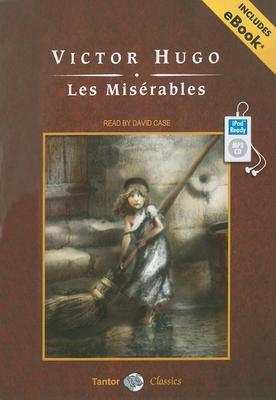Les Misérables, with eBook (Tantor Unabridged Classics) Cover Image