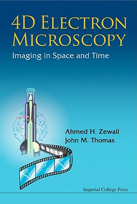 4D Electron Microscopy: Imaging in Space and Time Cover Image