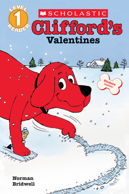 Clifford's Valentines (Scholastic Reader, Level 1) Cover Image