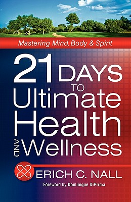 21 Days to Ultimate Health and Wellness Cover Image