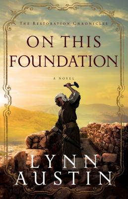On This Foundation (Restoration Chronicles #3) Cover Image