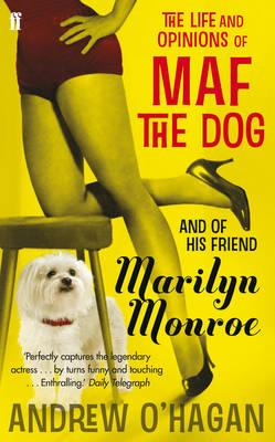 Life and Opinions of Maf the Dog, and of His Friend Marilyn Monroe Cover