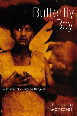 Butterfly Boy: Memories of a Chicano Mariposa Cover Image