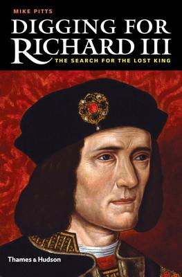 Cover for Digging for Richard III