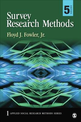 Survey Research Methods (Applied Social Research Methods) Cover Image