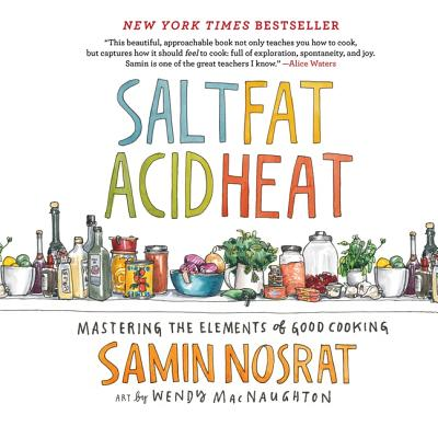 Salt, Fat, Acid, Heat: Mastering the Elements of Good Cooking Cover Image