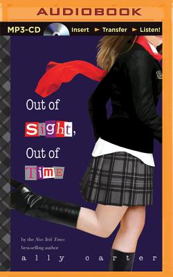 Out of Sight, Out of Time (Gallagher Girls #5) Cover Image