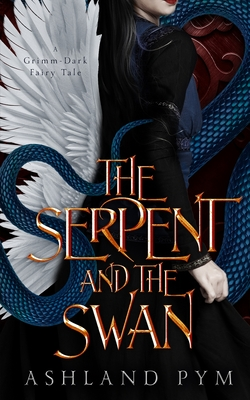 The Serpent and the Swan Cover Image