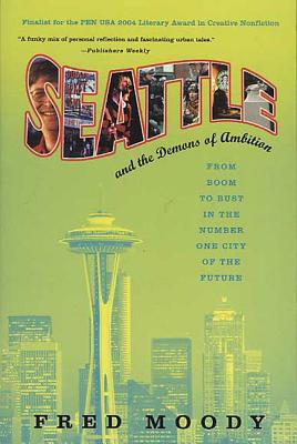 Seattle and the Demons of Ambition Cover