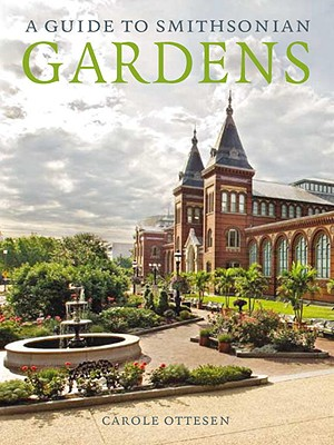 A Guide to Smithsonian Gardens Cover