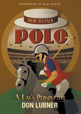 How to Talk Polo: A Fan's Perspective Cover Image