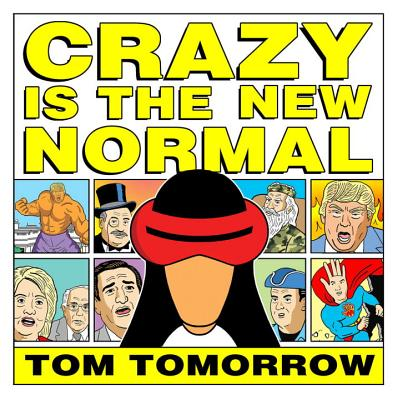 Crazy Is The New Normal (This Modern World) Cover Image
