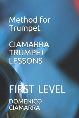 Ciamarra Trumpet Lessons: First Level Cover Image
