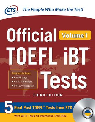 Official TOEFL IBT Tests Volume 1, Third Edition [With DVD ROM] Cover Image