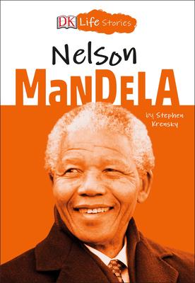 DK Life Stories: Nelson Mandela Cover Image