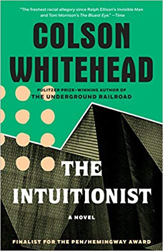 The Intuitionist: A Novel Cover Image