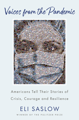 Voices from the Pandemic: Americans Tell Their Stories of Crisis, Courage and Resilience Cover Image