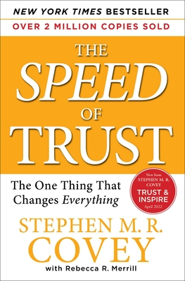 The SPEED of Trust: The One Thing That Changes Everything Cover Image