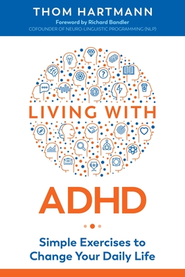 Living with ADHD: Simple Exercises to Change Your Daily Life Cover Image