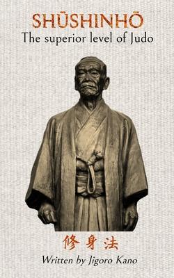 Shushinho - The superior level of Judo Cover Image