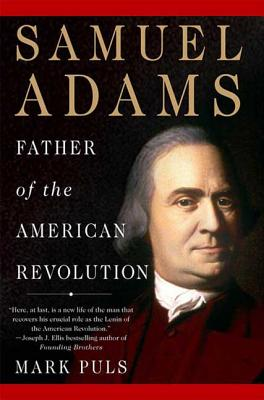 Samuel Adams: Father of the American Revolution Cover Image