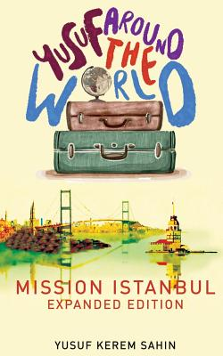 Yusuf Around the World: Mission Istanbul Cover Image