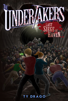The Undertakers: Last Siege of Haven Cover Image